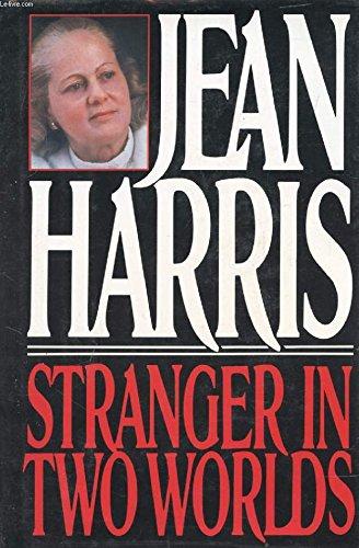 Stranger in Two Worlds, Harris, Jean