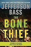The Bone Thief: A Body Farm Novel