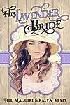 Mail Order Bride: His Lavender Bride...