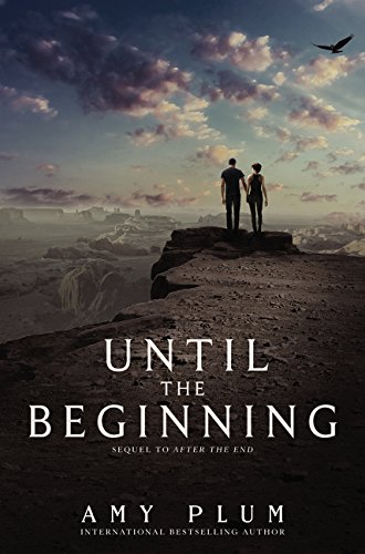 Until the Beginning (After the End)