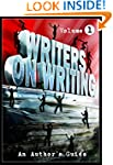 Writers On Writing Vol.1: An Author's...