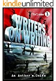 Writers On Writing Vol.1: An Author's Guide (Writers On Writing: An Author's Guide)