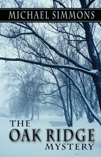 The Oak Ridge Mystery