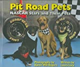 Pit Road Pets: NASCAR Stars And Their Pets