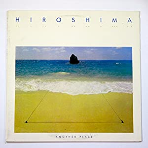 Hiroshima - Another Place