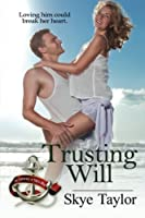 Trusting Will: The Camerons of Tide's Way Series, Book 3