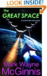 The Great Space (Scrapyard Ship Book 6)