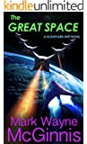 The Great Space (Scrapyard Ship Series Book 6)