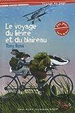 """Afficher """"Le Voyage du lièvre et du blaireau ; Jack et le haricot magique"""""""