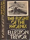 Flight of the Phoenix (0434793094) by Trevor, Elleston