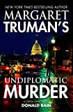 img - for Margaret Truman's Undiplomatic Murder: A Capital Crimes Novel book / textbook / text book
