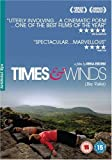 Times and Winds [DVD] [2007]
