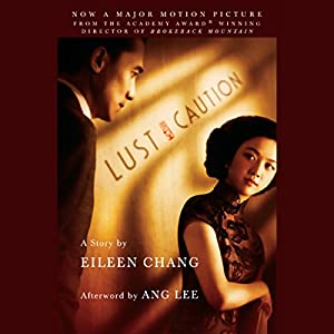 Lust, Caution Audiobook