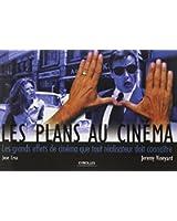Les plans au cinéma : Les grands effets de cinéma que tout réalisateur doit connaître