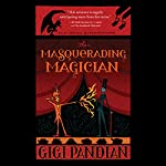 The Masquerading Magician: An Accidental Alchemist Mystery | Gigi Pandian