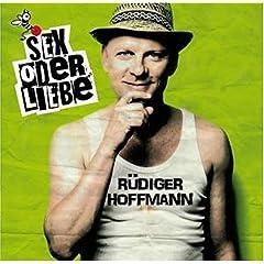 Sex Oder Liebe von Rüdiger Hoffmann Künstler