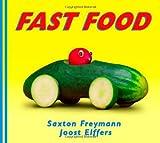 Fast Food (043911019X) by Elffers, Joost