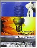 Las energías renovables son energías alternativas que están a nuestra disposición para ayudarnos a reducir la dependencia de las energías de origen fósil, como son: el carbón, el petróleo y el gas natural, y fuera de este grupo, el uranio; aunque la ...