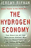 img - for The Hydrogen Economy: The Creation of the World-Wide Energy Web and the Redistribution of Power on Earth book / textbook / text book