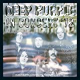 In Concert '72 (2012 Remix) by Deep Purple [Music CD]