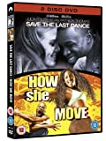 Save The Last Dance/How She Move [DVD]