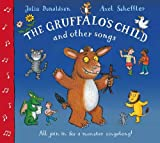 Julia Donaldson The Gruffalo's Child Song and Other Songs