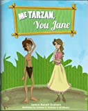 Me Tarzan, You Jane