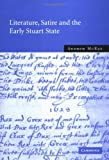 img - for Literature, Satire and the Early Stuart State book / textbook / text book