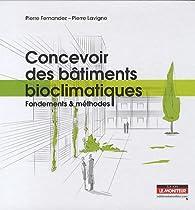 Concevoir Des Bâtiments Bioclimatiques Fondements Et Méthodes