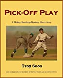 img - for Pick-Off Play (A Mickey Rawlings Baseball Mystery) book / textbook / text book