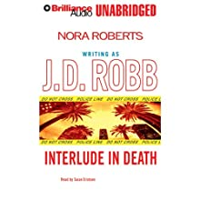 Interlude in Death: In Death, Book 12.5 Audiobook by J. D. Robb Narrated by Susan Ericksen