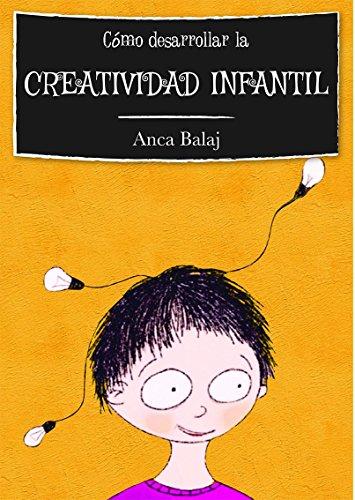 como-desarrollar-la-creatividad-infantil-segunda-edicion-recursos-para-educadores