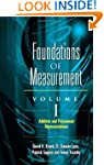 Foundations of Measurement Volume I:...