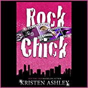 Rock Chick | [Kristen Ashley]