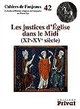 echange, troc Hélène Couderc-Barraud - Les justices d'Eglise dans le Midi (XIe-XVe siècle)
