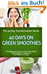 40 Days on Green Smoothies: The Begin...