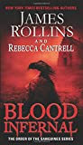 Blood Infernal: The Order of the Sanguines Series	 by  James Rollins in stock, buy online here