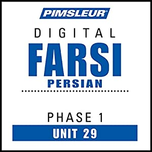 Farsi Persian Phase 1, Unit 29 Audiobook