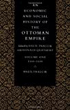 An Economic and Social History of the Ottoman Empire (Economic & Social History of the Ottoman Empire) (0521574560) by Halil Inalcik