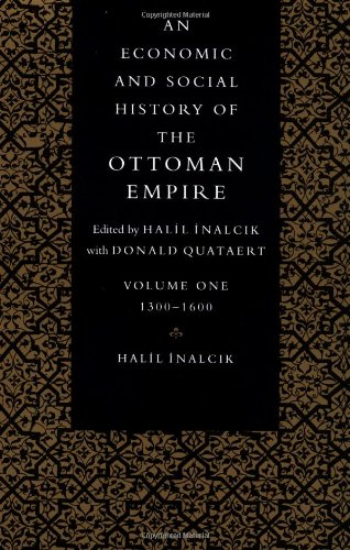 An Economic and Social History of the Ottoman Empire (Economic & Social History of the Ottoman Empire)