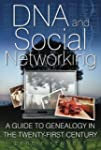 DNA and Social Networking: A Guide to...