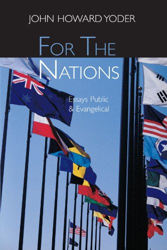 For the Nations: Essays Evangelical and Public