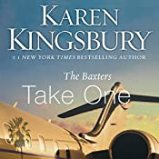 Take One | Karen Kingsbury