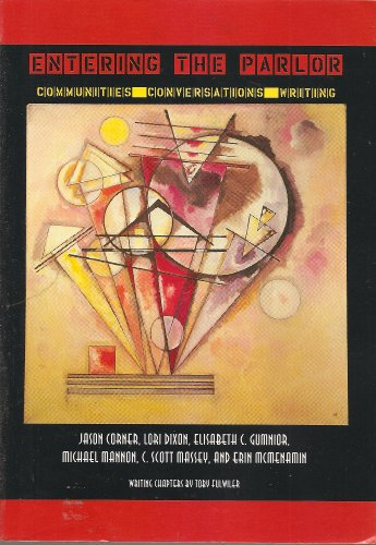 Entering the Parlor: Communities Conversations Writings