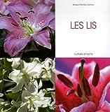 echange, troc Magali Martija-Ochoa - Les lis : Culture et soins