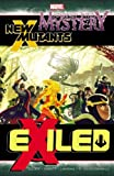 Journey Into Mystery/New Mutants: Exiled (0785165401) by Abnett, Dan