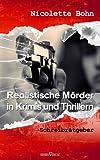 Realistische M�rder in Krimis und Thrillern: Schreibratgeber