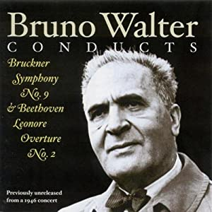 Bruno Walter Conducts Beethoven & Bruckner