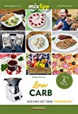 mixtipp: LowCarb: Kochen mit dem Thermomix