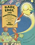 Rads, Ergs, and the Cheeseburgers: The Kids' Guide to Energy and the Environment